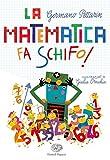 Scarica Libro La matematica fa schifo (PDF,EPUB,MOBI) Online Italiano Gratis
