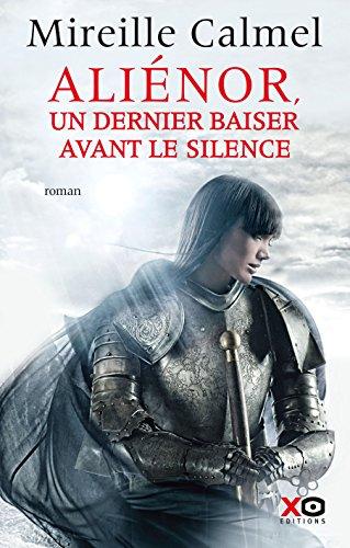 Aliénor, un dernier baiser avant le silence