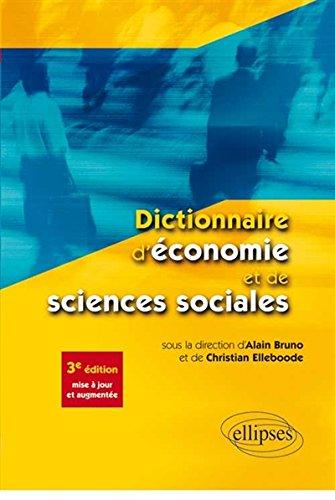 Dictionnaire d'économie et de sciences sociales par Alain Bruno, Christian Elleboode, Collectif