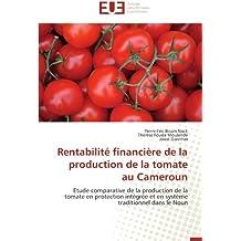 Rentabilité financière de la production de la tomate au cameroun