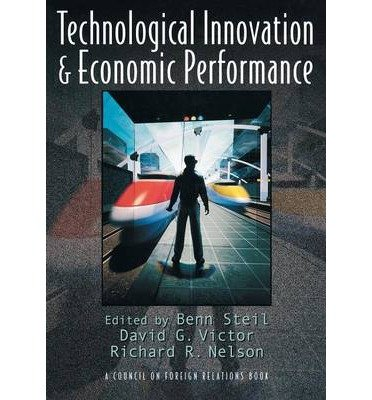 [(Technological Innovation and Economic Performance )] [Author: Benn Steil] [Feb-2002]