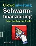 Crowdinvesting Schwarmfinanzierung Handbuch