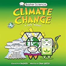 Basher Science: Climate Change by Simon Basher (2015-01-06)