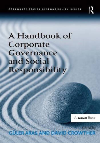 A Handbook of Corporate Governance and Social Responsibility (Corporate Social Responsibility)