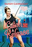 Catch & Release (The Sloane Spadowski Series Book 3)
