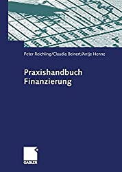 Praxishandbuch Finanzierung (German Edition)