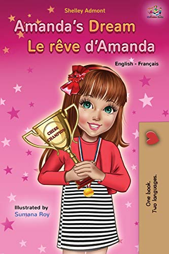 Amanda's Dream Le reve d'Amanda: English French Bilingual Book (English French Bilingual Collection)