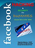 Facebook Hacking & Security for Dummies
