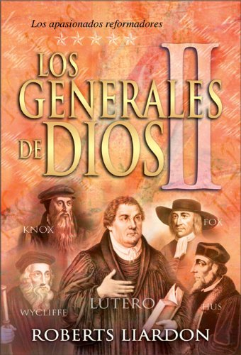 Generales De Dios Vol. 2 por Roberts Liardon