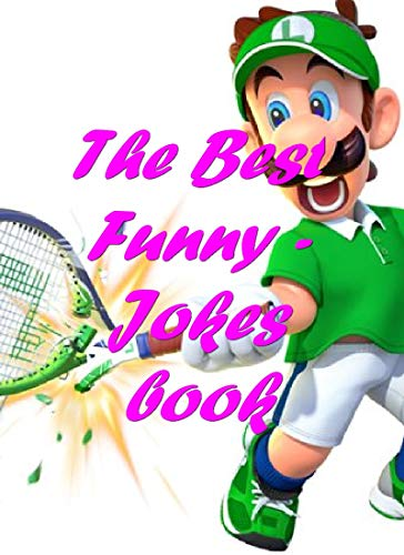 The best  Mario Tennis Aces memes: Funny, dank and jokes memes book(memes clean) (English Edition)