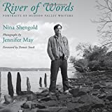 River of Words: Portraits of Hudson Valley Writers (Excelsior Editions)