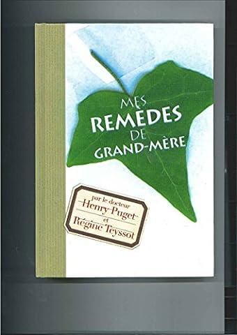 Mes remèdes de grand-mère