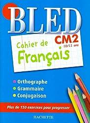 Cahier de français CM2 : 10/11 ans