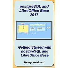 postgreSQL and LibreOffice Base 2017 (English Edition)