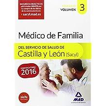 Médico Especialista en Medicina Familiar y comunitaria del Servicio de Salud de Castilla y León (SACYL).: 3