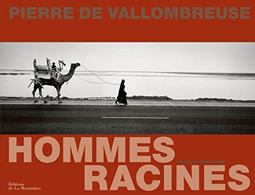 Hommes racines par Pierre de Vallombreuse