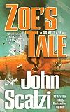 Zoe's Tale (Old Man's War Book 4) (English Edition)