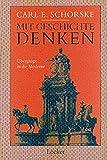 Mit Geschichte denken: Übergänge in die Moderne - Carl E Schorske