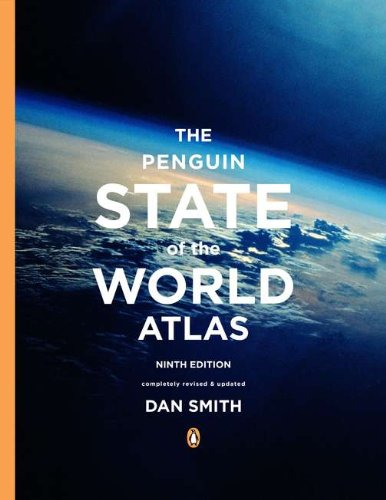 The Penguin State of the World Atlas: Ninth Edition (State Atlas)