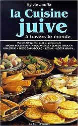 La cuisine juive à travers le monde