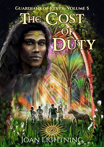 The Cost of Duty: Guardians of Reyth Volume 5