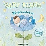 Baby album. Alla fine arrivo io. È nato un bambino!