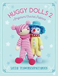 Huggy Dolls 2: Amigurumi Crochet Patterns: Volume 7 (Sayjai's Amigurumi Crochet Patterns)