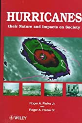 Hurricanes: Their Nature and Impact on Society
