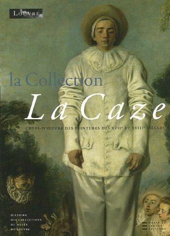 La collection La Caze : Chefs-d'oeuvre des peintures du XVIIe et XVIIIe siècles (1Cédérom)