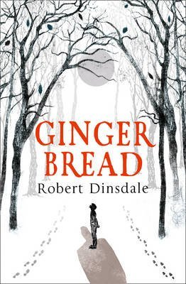 [(Gingerbread)] [ By (author) Robert Dinsdale ] [November, 2014]
