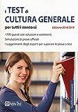 I test di cultura generale per tutti i concorsi 2018-2019