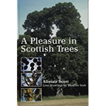 A Pleasure In Scottish Trees