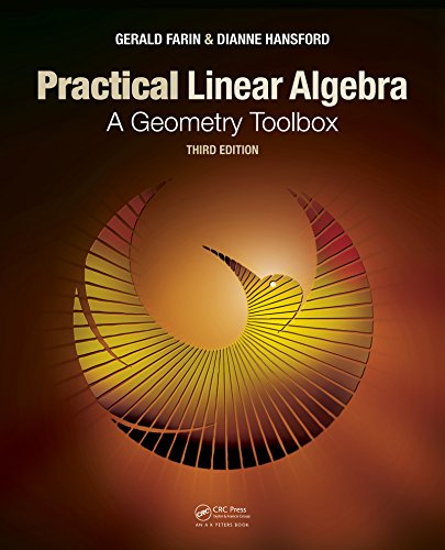 Practical Linear Algebra: A Geometry Toolbox, Third Edition (English Edition)