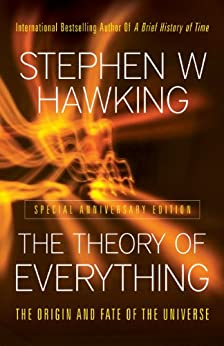The Theory Of Everything: The Origin and Fate of the Universe by [Hawking, Stephen]