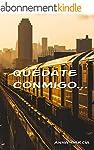 Qu�date conmigo... (Spanish Edition)