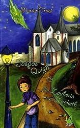 Jaspos Quigh und die Zauberin aus Zucketh