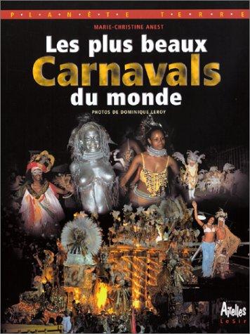 Les Plus Beaux Carnavals du Monde