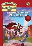 Best John Doe - Dracula Doesn't Play Kickball (Bailey School Kids #48) Review