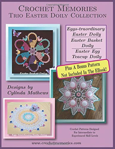 Crochet Doilies-Trio Easter Doily Collection By Crochet Memories (Dolly-thread)