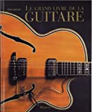 Le grand livre de la guitare