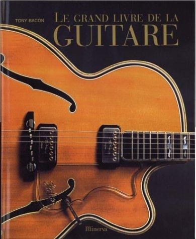 Le grand livre de la guitare