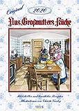 Aus Großmutters Küche 2020: Wandkalender mit Rezepten und nostalgischen Bildern. Küchenkalender DIN A3 mit Foliendeckblatt. -