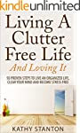 Living A Clutter Free Life And Loving...