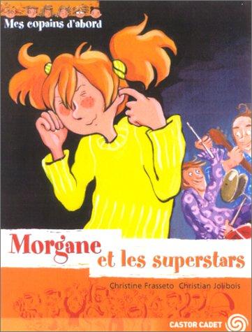 """<a href=""""/node/6300"""">Morgane et les superstars</a>"""