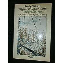 Pilgrim at Tinker Creek (Picador Books) by Annie Dillard (1976-07-16)
