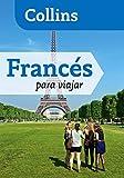 Francés para viajar (Para viajar) (Español - Francés)