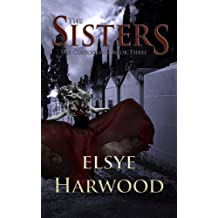 The Sisters: Volume 3 (The Custodians)
