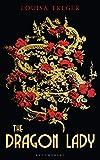 The Dragon Lady (English Edition)