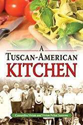 A Tuscan-American Kitchen