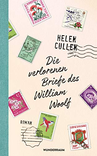 Die verlorenen Briefe des William Woolf: Roman